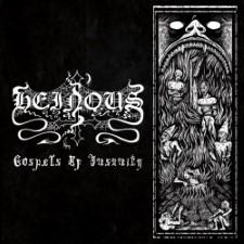 HEINOUS - Gospels Of Insanity