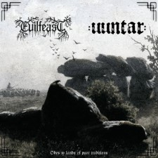 EVILFEAST / UUNTAR - Odes To Lands Of Past Traditions