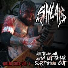 SHLAK - Kill Them All And Let Shlak Sort Them Out: Killer Cuts Vol. 1