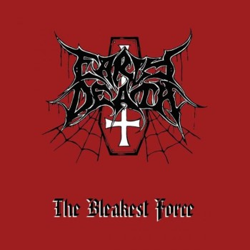 EARLY DEATH - The Bleakest Force