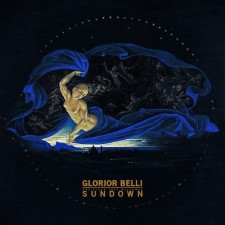 GLORIOR BELLI - Sundown (The Flock That Welcomes)