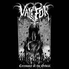 VALEFOR - Ceremony Of The Ordeal
