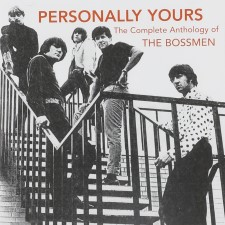 THE BOSSMEN - Personally Yours: The Complete Anthology Of The Bossmen