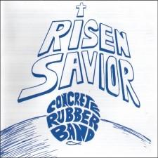 CONCRETE RUBBER BAND - Risen Savior