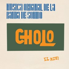 EL POLEN - Cholo (Music From The Original Film)