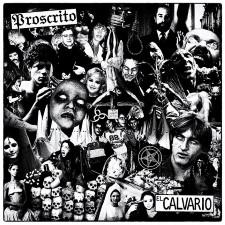 PROSCRITO - El Calvario