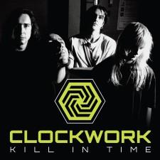 CLOCKWORK - Kill In Time