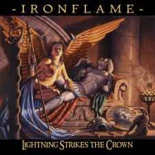 IRONFLAME - Lightning Strikes The Crown