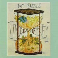 RAY MCKAY PIERLE - Time And Money / Rhythm Of The Highway