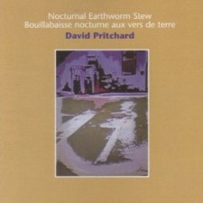 DAVID PRITCHARD - Nocturnal Earthworm Stew