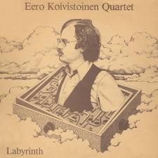 EERO KOIVISTOINEN QUARTET - Labyrinth