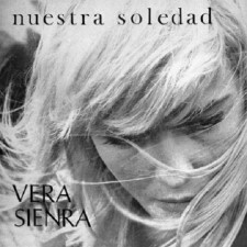 VERA SIENRA - Nuestra Soledad / Vera