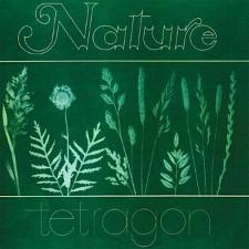 TETRAGON - Nature