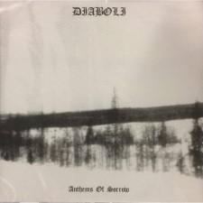 DIABOLI - Anthems Of Sorrow