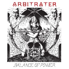 ARBITRATER - Balance Of Power/Darkened Reality