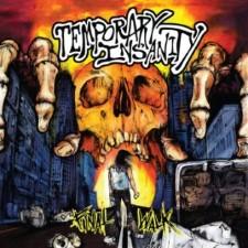 TEMPORARY INSANITY - Final Walk