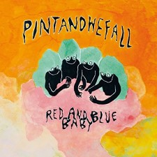 PINTANDWEFALL - Red And Blue Baby