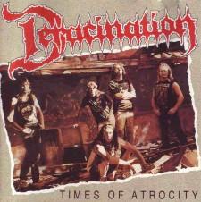 DERACINATION - Times Of Atrocity