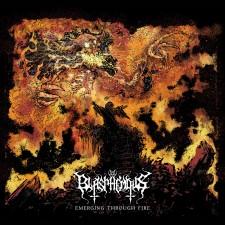 BLASPHEMOUS - Emerging Through Fire