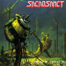 SACROSANCT - Truth Is What Is