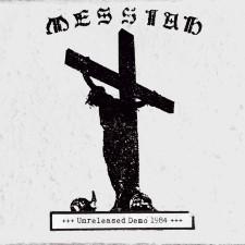 MESSIAH - Unreleased Demo 1984