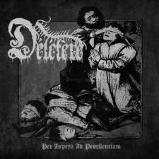 DELETERE - Per Aspera Ad Pestilentiam