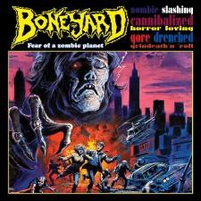 BONEYARD - Fear Of A Zombie Planet