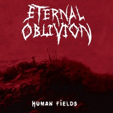 ETERNAL OBLIVION - Human Fields