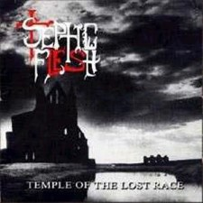 SEPTIC FLESH - Temple Of The Lost Race / Forgotten Path