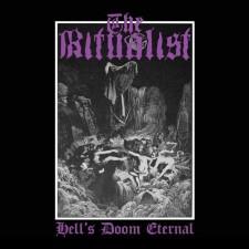THE RITUALIST - Hells' Doom Eternal