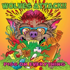 WOLVES ATTACK!! - Piss On Everything