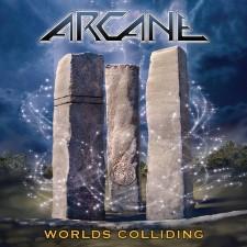 ARCANE - Worlds Colliding (The Anthology)