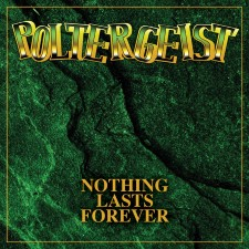 POLTERGEIST - Nothing Lasts Forever (Deluxe Edition)