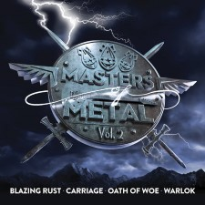 BLAZING RUST / CARRIAGE / OATH OF WOE - Masters Of Metal: Volume 2