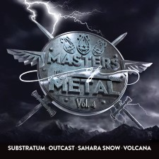 SUBSTRATUM / OUTCAST / SAHARA SNOW - Masters Of Metal: Volume 4