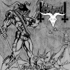 TERRORKULT - Crush The Pious