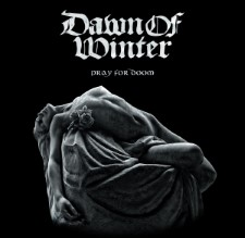 DAWN OF WINTER - Pray For Doom