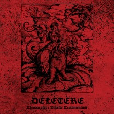 DELETERE - Theovorator: Babelis Testamentum