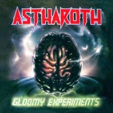 ASTHAROTH - Gloomy Experiments + Demos
