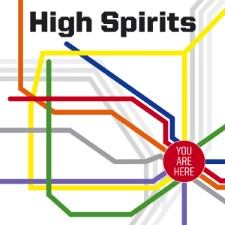 HIGH SPIRITS - You Are Here (High Roller)