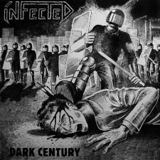 INFECTED - Dark Centuries