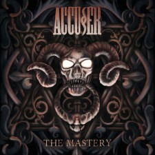 ACCUSER - The Mastery