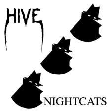 HIVE - Night Cats