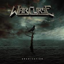 WAR CURSE - Eradication