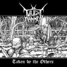 TWILIGHT HAMMER - Taken By The Others