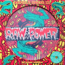 RAW POWER - Reptile House: 20 Years Anniversary Edition