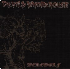 DEVIL'S WHOREHOUSE - Werewolf