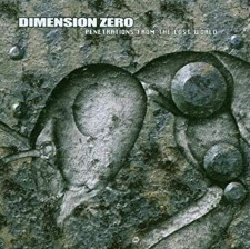 DIMENSION ZERO - Penetrations From The Lost World