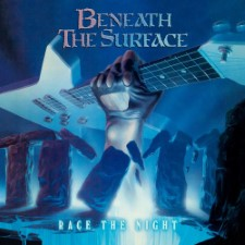 BENEATH THE SURFACE - Race The Night