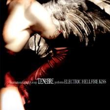 TENEBRE - Electric Hellfire Kiss
